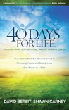 40 Days for Life: Discover What God Has Done...Imagine What He Can Do