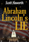Abraham Lincoln's Lie
