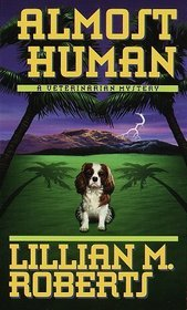 Almost Human by Lillian M. Roberts