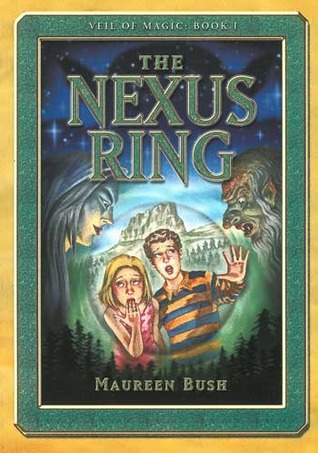 The Nexus Ring (Veil of Magic, #1)