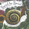 Swirl by Swirl by Joyce Sidman