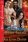 Double Trouble (The Sinful 7 of Delite, Texas #5)