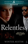 Relentless (Book 1 of the Degrees of Darkness Series)