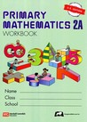 Primary Mathematics 2A Workbook (Singapore Math)