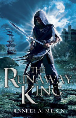 The Runaway King (The Ascendance Trilogy #2) (REQ)  - Jennifer A. Nielson