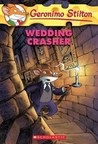 Wedding Crasher (Geronimo Stilton #28)
