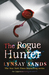 The Rogue Hunter (Argeneau, #10; Rogue Hunter, #1)