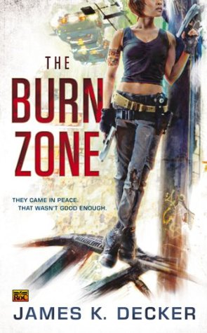 The Burn Zone by James K. Decker