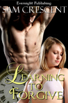 Learning to Forgive (The Sinclair Men, #3)