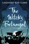 The Witch's Betrayal (The Assassin's Curse, 0.5)