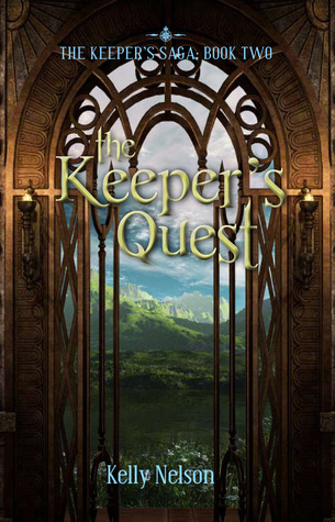The Keeper's Quest by Kelly Nelson