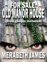 For Sale: Old Manor House (free ghosts included)