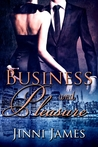 Business and Pleasure (Out of Print)