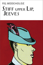 Stiff Upper Lip, Jeeves by P.G. Wodehouse