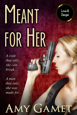 Meant for Her by Amy Gamet