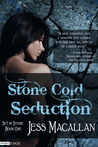 Stone Cold Seduction by Jess Macallan