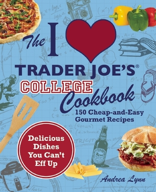 College Cooking at Trader Joe