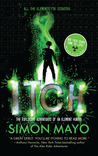 Cover of Itch: The Explosive Adventures of an Element Hunter