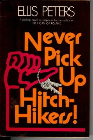 Review Never Pick Up Hitch-hikers! PDF