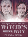 Witches Under Way (WitchLight Trilogy, #2)