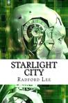 Starlight City by Radford Lee