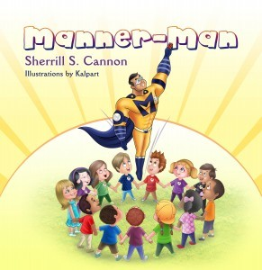 Manner-Man by Sherrill S. Cannon
