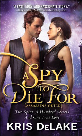 Review: A Spy to Die For by Kris DeLake