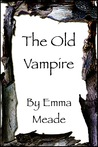 The Old Vampire (Short Story)