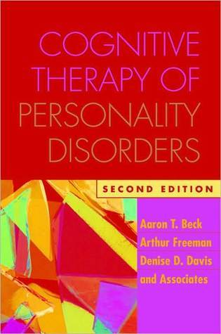 Cognitive Therapy of Personality Disorders by Aaron T. Beck