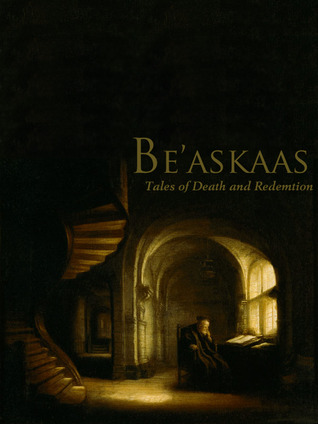 Be'askaas - Tales of Death and Redemption