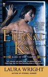 Eternal Kiss by Laura Wright