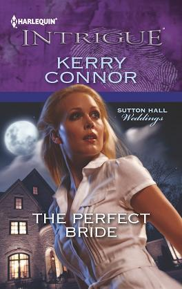 The Perfect Bride (Harlequin Intrigue 1421)