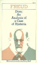 Dora: An Analysis of a Case of Hysteria (Collected Papers)