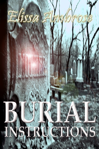 Burial Instructions and Other Stories