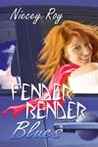 Fender Bender Blues by Niecey Roy