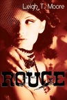 Rouge by Leigh Talbert Moore