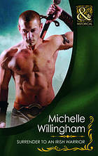 Surrender to an Irish Warrior PLUS Voyage of an Irish Warrior (Mills & Boon Historical)