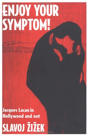 Enjoy Your Symptom! by Slavoj Žižek