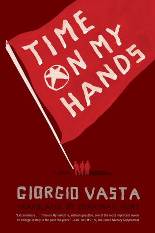 Time on My Hands: A Novel