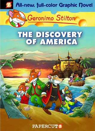 The Discovery of America by Geronimo Stilton