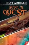 Rebel's Quest by Gun Brooke