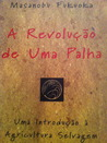 A revoluo de uma palha