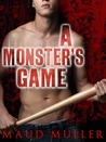 A Monster's Game