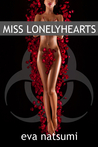 Miss Lonelyhearts by Eva Natsumi