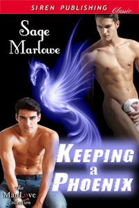Keeping a Phoenix by Sage Marlowe