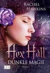 Hex Hall: Dunkle Magie