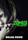 The Zombie Playground (Grisly High, #2)