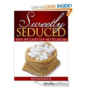 Sweetly Seduced: Why We Can't Say No to Sugar (Weight Loss Questions and Answers)