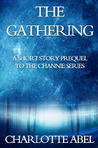 The Gathering (Channie, #0.5)