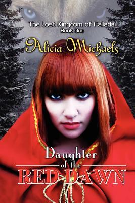 Daughter of the Red Dawn/Alicia Michaels